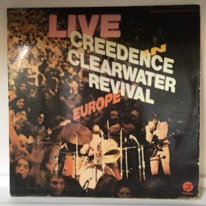 Creedence Clearwater Revival- Live In Europe