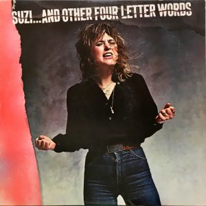 Suzi Quatro - Suzi... And Other Four Letter Words