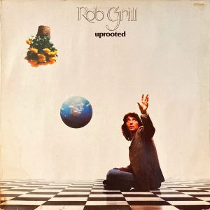 Rob Grill - Uprooted