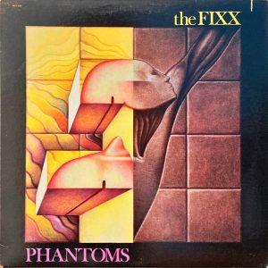 Fixx, The - Phantoms