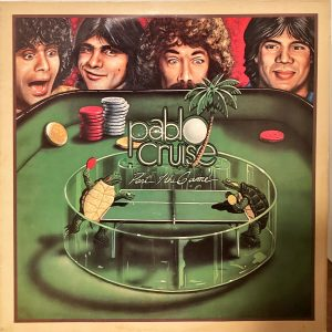 Pablo Cruise - Part Of The Game