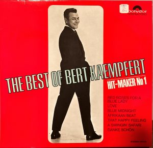 Bert Kaempfert - The Best Of Bert Kaempfert - Hit-Maker No 1