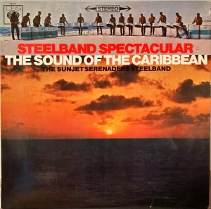 Sunjet Serenaders Steelband, The - Steelband Spectacular - The Sound Of The Caribbean