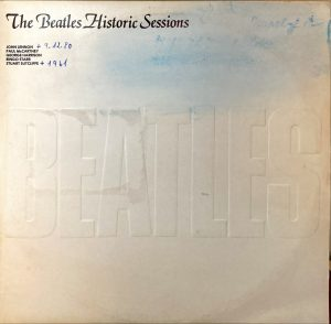 Beatles, The - Historic Sessions