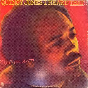 Quincy Jones - I Heard That!!