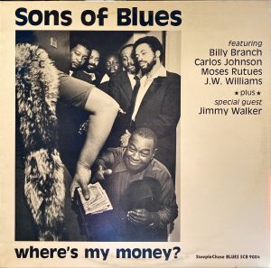 Sons Of Blues - Where's My Money?
