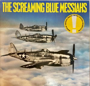 Screaming Blue Messiahs, The - Good And Gone