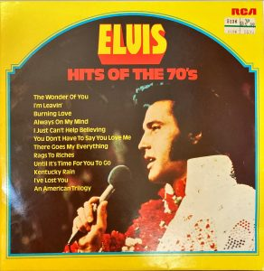 Elvis Presley - Hits Of The 70's