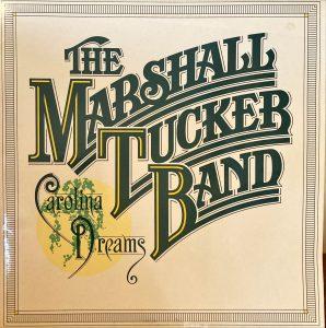 Marshall Tucker Band, The - Carolina Dreams