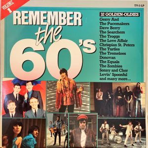 Remember The 60's (Volume 1)