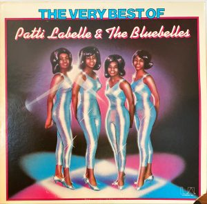 Patti Labelle & The Bluebelles - Very Best Of Patti Labelle & The Bluebelles, The