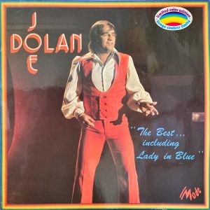Joe Dolan - Best Of... Including Lady In Blue, The