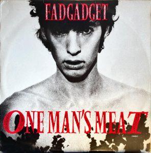 Fad Gadget - One Man's Meat (Remix)
