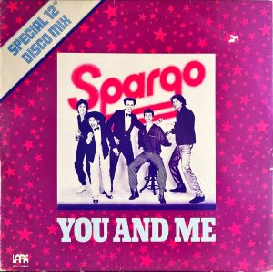 "Spargo - You And Me (Special 12"" Disco Mix)"