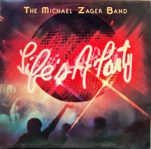 Michael Zager Band, The - Life's A Party