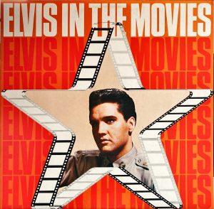 Elvis Presley - Elvis In The Movies