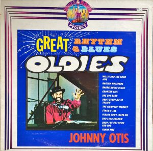 Johnny Otis - Great Rhythm & Blues Oldies