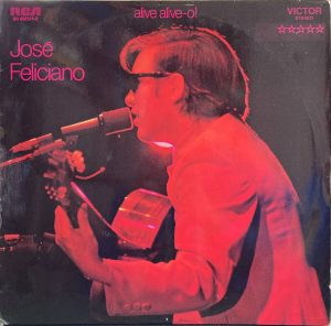 Jose Feliciano - Alive Alive-o! Live At London Palladium