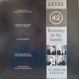 Level 42 - Running In The Family (Platinum Edition)