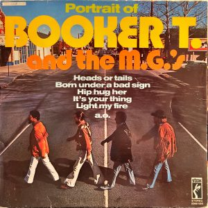 Booker T. And The MG's - Portrait Of Booker T. And The M.G.'s