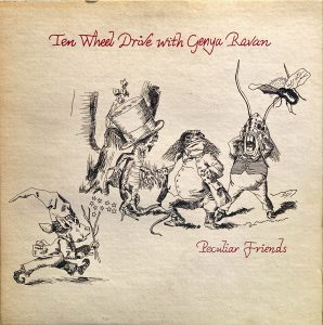 Ten Wheel Drive With Genya Ravan - Peculiar Friends